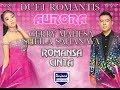 Gerry Mahesa feat Sheila Sahanaya - Romansa Cinta - Aurora [Official]