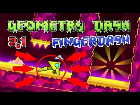 [2.1] Fingerdash by RobTop (Fingerbang)【GEOMETRY DASH 2.1】 #1