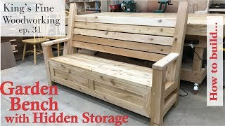31 - How to Build Garden Bench with a Hidden Storage Compartment