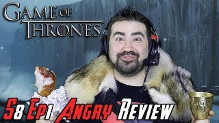 Game of Thrones Season 8 Ep. 1 - Angry Review!
