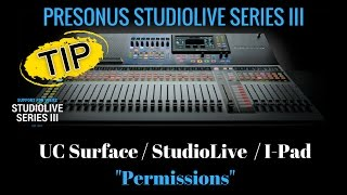 Home Studio - Presonus StudioLive - UC Surface, IPad, Permissions