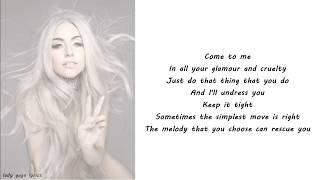 Lady Gaga - Artpop (iTunes Festival Version) Lyrics