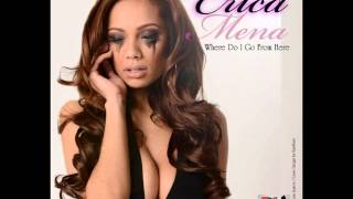Erica Mena - Where Do I Go From Here