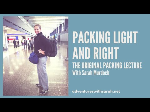 Packing the Perfect Travel Bag with Sarah Murdoch