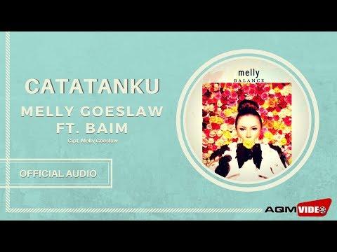 Melly Goeslaw Feat Baim - Catatanku | Official Audio