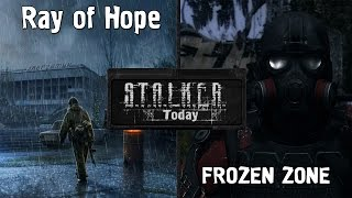 Stalker Today #3 - Новости о Ray of Hope, Frozen Zone и Конец Света 3