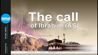 Video: The Call of Prophet Abraham - Shady Al-Suleiman