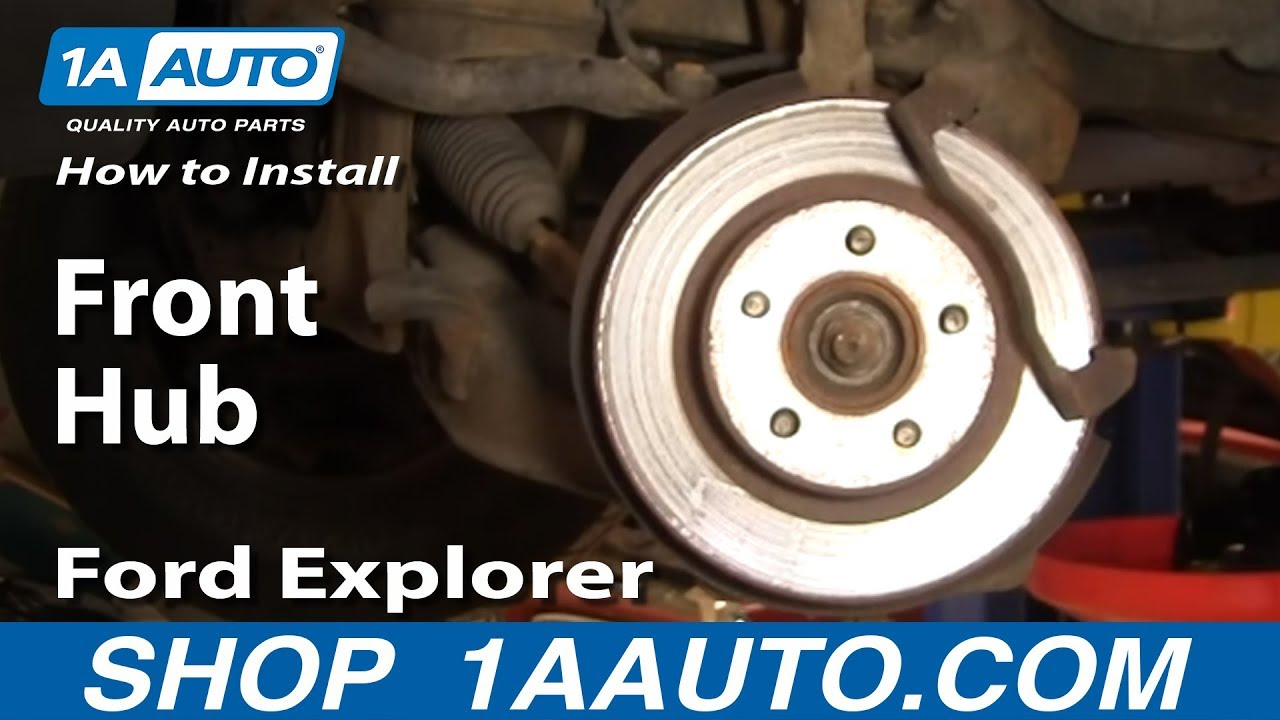 install replace front hub ford explorer sport trac