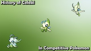 How GOOD was Celebi ACTUALLY? - History of Celebi in Competitive Pokemon (Gens 2-7)
