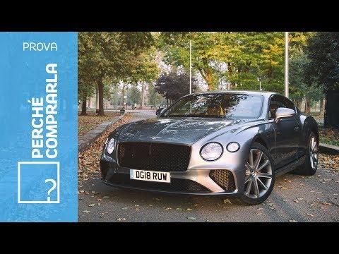 Bentley Continental GT 2018  Perché comprarla e perché no