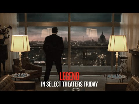Legend - In Select Theaters Friday (TV Spot 1) (HD)