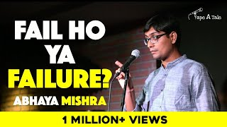 Fail Ho Ya Failure? - Abhaya Mishra | Kahaaniya - A Storytelling Show By Tape A Tale