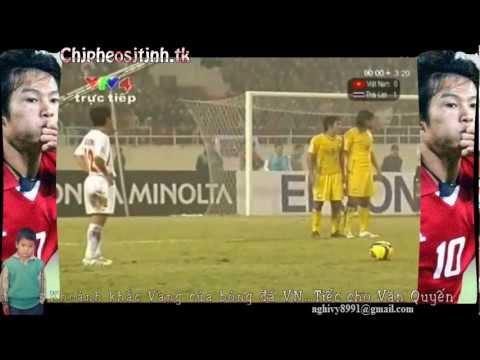 Khoảnh khắc Vàng bóng đá Việt Nam (Vietnam vs Thailand 2-1 tại AFF CUP 2008)