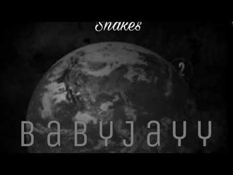 BabyJayy- Snakes (Official Audio)