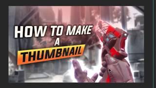 HOW TO MAKE A THUMBNAIL - HOW TO MAKE A GAMING THUMBNAIL TUTORIAL - PHOTOSHOP TUTORIAL