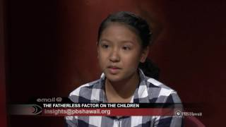 Insights On Pbs Hawaii The Fatherless Factor Continued