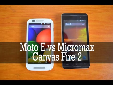 Moto E vs Micromax Canvas Fire 2- Comparison