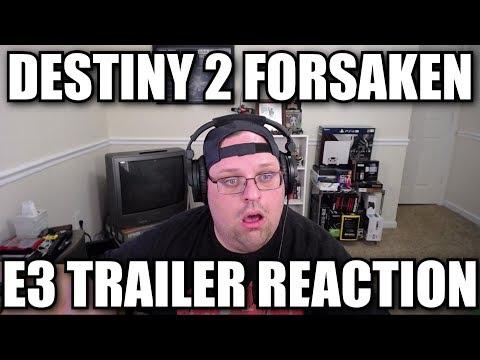 Destiny 2 Forsaken E3 Trailer Reaction thumbnail