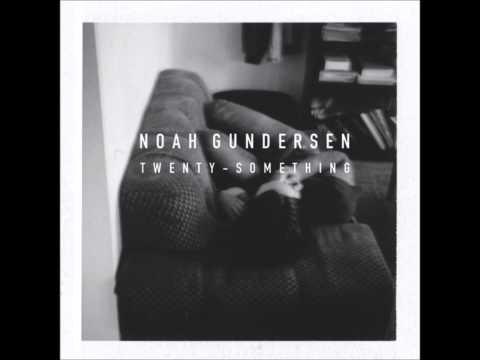 Noah Gundersen - Bag Of Glass