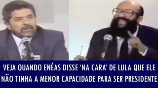 Veja quando Enéas disse 'na cara' de Lula que ele não tinha a menor capacidade para ser presidente