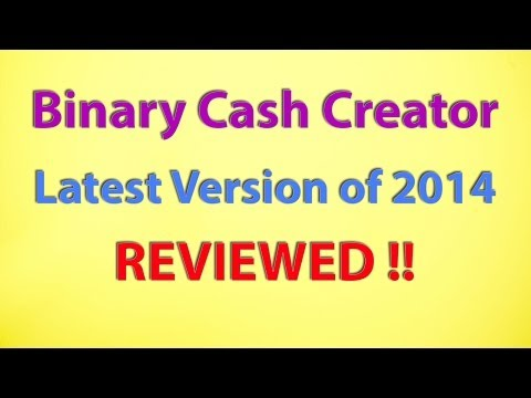 Binary Cash Creator Review, LEGIT or SCAM? -- Here goes Binary Cash Creator Reviews 2014