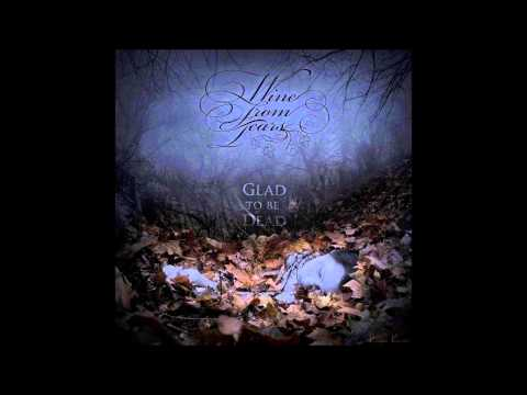 Wine From Tears - Let Me In