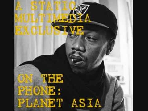 Static Multimedia Exclusive - Planet Asia Interview
