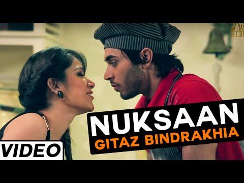 Nuksaan song by Gitaz Bindrakhia | Hit Punjabi Songs