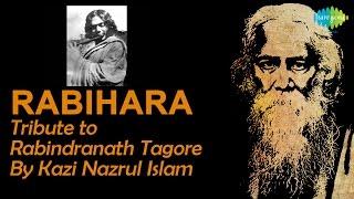 Rabihara | Recitation | Tribute to Rabindranath Tagore By Kazi Nazrul Islam in 1941