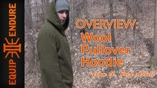 Wool Pullover Hoodie from G. Fred Asbell, Outdoor Clothing Overview by Equip 2 Endure