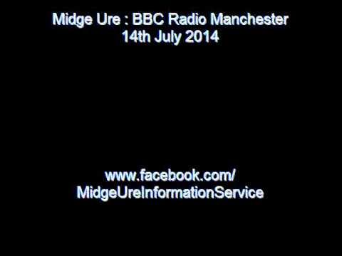 Midge Ure - BBC Radio Manchester 14 July 2014