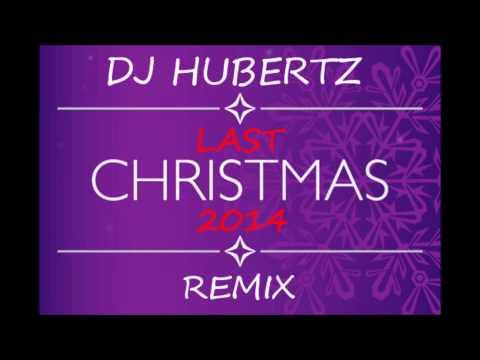 Last Christmas - Dj Hubertz Remix 2014 Official Video video