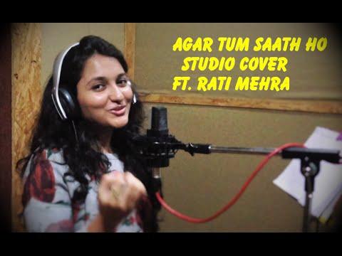 Agar Tum Saath Ho  ft. Rati Mehra  Unplugged  Cover  Tamasha  Ranbir Kapoor  Deepika Padukone