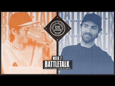 BATB 11 | Battletalk: Week 7 - with Mike Mo and Chris Roberts