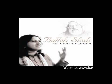 Tere Ishq Ne Nachaya - Bullehshah - Kavita Seth