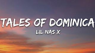 Download lagu Lil Nas X - TALES OF DOMINICA (Lyrics)