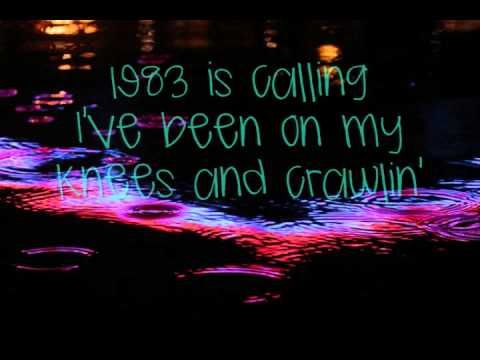 1983- Neon Trees Lyrics