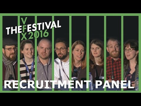 Careers and Recruitment Panel - VFX Festival Talks 2016