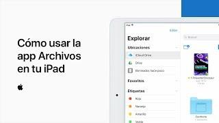 Cómo usar la app Archivos en tu iPad   – Soporte técnico de Apple