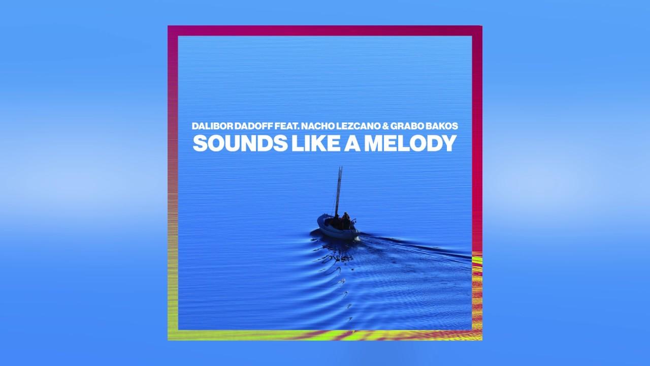 Dalibor Dadoff - Sounds Like A Melody feat. Nacho Lezcano & Grabo Bakos (Cover Art) [Ultra Music]