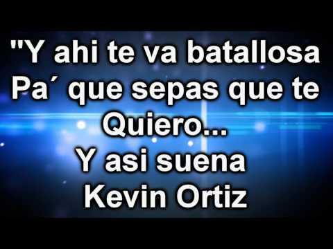 (Letra) Kevin Ortiz - Bien Enamorado (2015)
