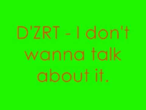 dzrt - talk about it lyrics Music Videos