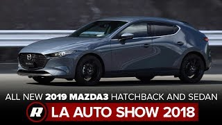 2019 Mazda3 debuts new, simplified look at the 2018 LA Auto Show