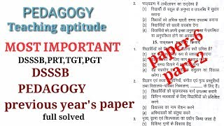 DSSSB pedagogy pervious year's questions papers-6