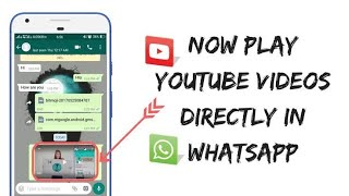 YouTube video direct play on WhatsApp