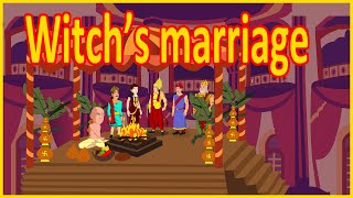 The Witch's Marriage | Moral Stories for Kids | English Cartoon | Maha Cartoon TV English