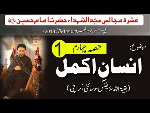 Majalis-e-Aza: Topic: Insan Akmal (Part-4) by Allama Shahenshah Hussain Naqvi