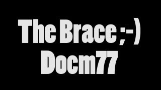 Docm77 | The Brace | Vlog