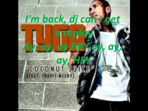 Coconut Juice - Tyga Ft. Travis McCoy