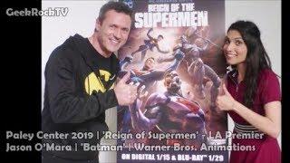 Reign of The Supermen   Jason O'Mara   Batman   Interview